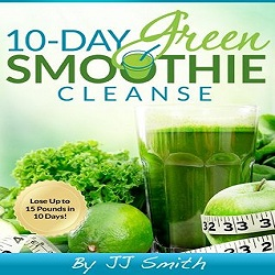10 Day Green Smoothie Cleanse By Jj Smith Review Skinnyandsassy Com
